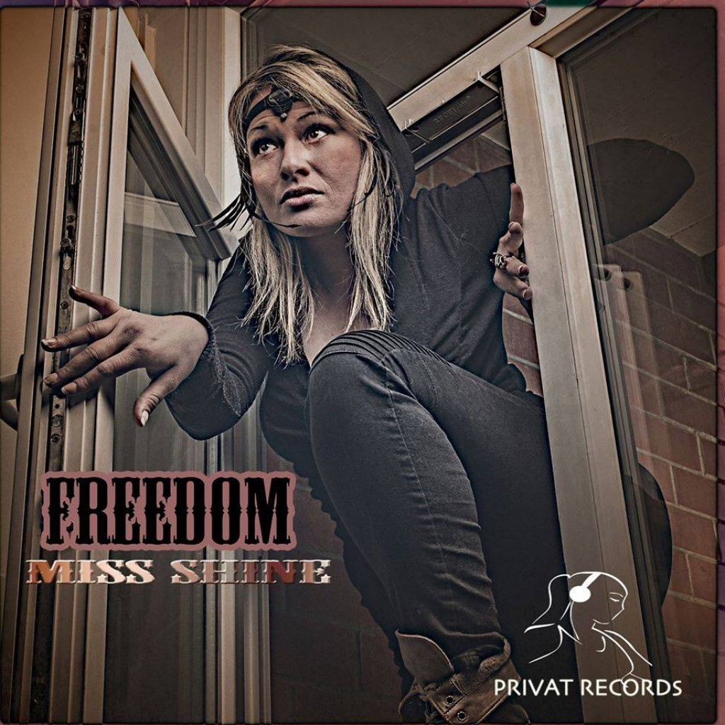 Freedom - Miss Shine