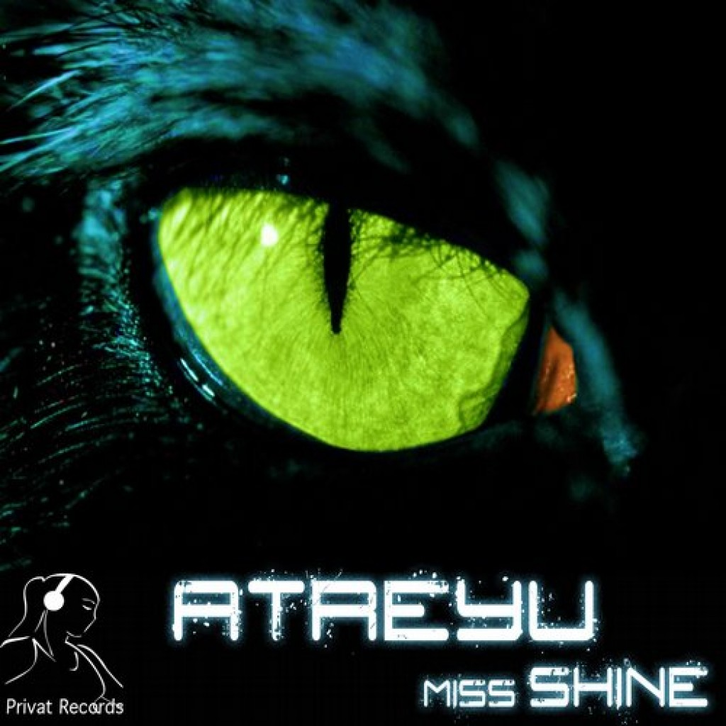 Miss Shine - Privat Records - Atreyu